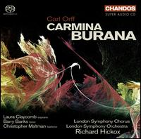 Carl Orff: Carmina Burana [2007 Recording] - Barry Banks (tenor); Christopher Maltman (baritone); Laura Claycomb (soprano); London Symphony Chorus (choir, chorus);...