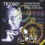 Carl Orff: Trionfi