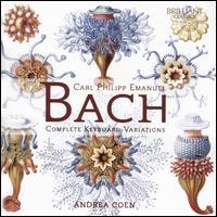 Carl Philipp Emanuel Bach: Complete Keyboard Variations - Andrea Coen (fortepiano)