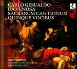 Carlo Gesualdo da Venosa: Sacrarum Cantionum Quinque Vocibus