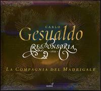 Carlo Gesualdo: Responsoria 1611 - La Compagnia del Madrigale