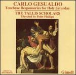 Carlo Gesualdo: Tenebrae Responsories for Holy Saturday