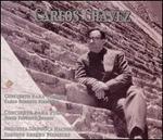 Carlos Chávez: Concierto para Violin; Concierto para Piano