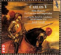Carlos V: Mille Regretz, La Canción del Emperador - La Capella Reial de Catalunya (choir, chorus); Jordi Savall (conductor)