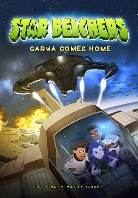 Carma Comes Home - Troupe, Thomas Kingsley