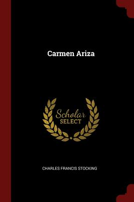 Carmen Ariza - Stocking, Charles Francis