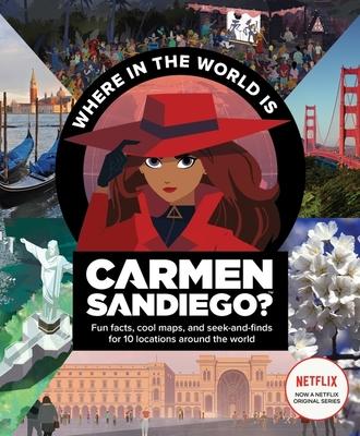 Carmen Sandiago: Where in the World Is Carmen Sandiego? - Houghton, Mifflin,Harcourt