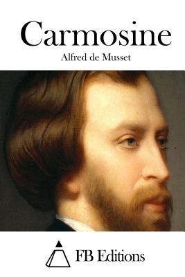 Carmosine - Musset, Alfred de