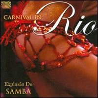 Carnival In Rio: Explosão Do Samba - Various Artists