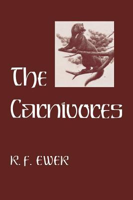 Carnivores - Ewer, R F