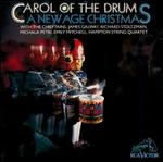 Carol of the Drum: A New Age Christmas