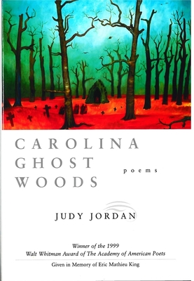 Carolina Ghost Woods - Jordan, Judy