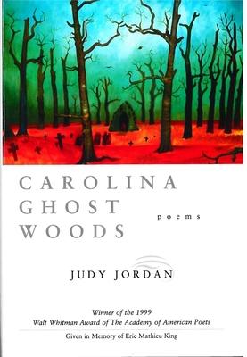 Carolina Ghost Woods - Jordan, Judy