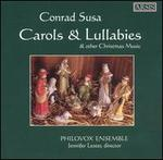 Carols and Lullabies: Music for Christmas by Conrad Susa