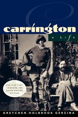 Carrington: A Life - Gerzina, Gretchen Holbrook, Professor