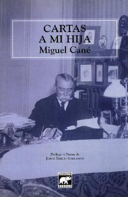 Cartas a mi hija - Cane, Miguel