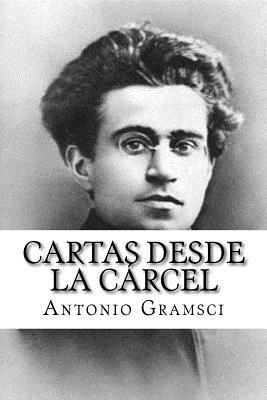 Cartas Desde La Carcel (Spanish Edition) - Gramsci, Antonio