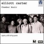 Carter: Chamber Music