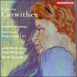 Carwithen: String Quartets No. 1 and No. 2; Violin Sonata