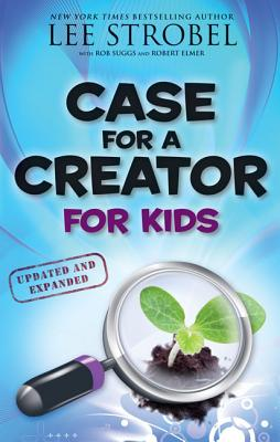 Case for a Creator for Kids - Strobel, Lee, and Suggs, Robert, and Elmer, Robert