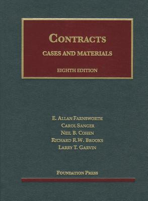 Cases and Materials on Contracts, 8th - Farnsworth, E Allan, and Sanger, Carol, and Cohen, Neil B