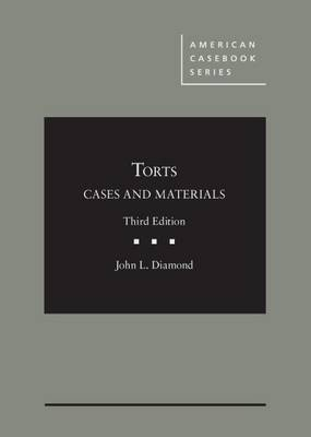 Cases and Materials on Torts - Diamond, John