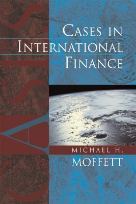Cases in International Finance - Moffett, Michael H