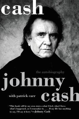Cash: The Autobiography - Cash, Johnny