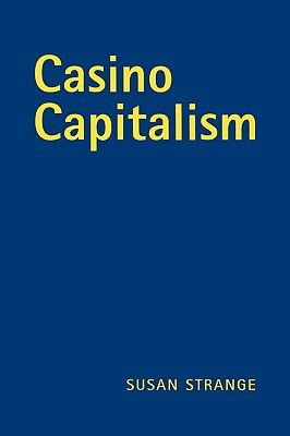 Casino Capitalism - Strange, Susan