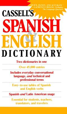 Cassell's Spanish and English Dictionary - Dutton, Brian, M.A., Ph.D. (Compiled by), and Harvey, L P, M.A., D.Phil. (Compiled by), and Walker, Roger M, B.A., Ph.D. (Compiled by)
