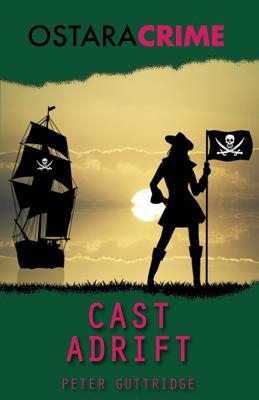 Cast Adrift - Guttridge, Peter
