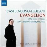 Castelnuovo-Tedesco: Evangélion