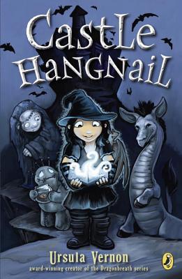 Castle Hangnail - Vernon, Ursula