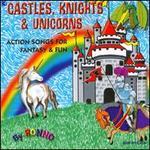 Castles, Knights & Unicorns