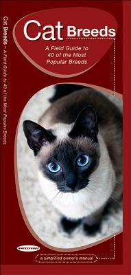 Cat Breeds: An Introduction to 40 Popular Breeds - Kavanagh, James