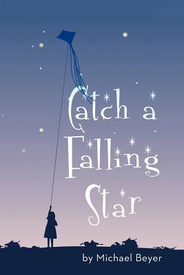 Catch a Falling Star - Beyer, Michael