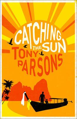 Catching the Sun - Parsons, Tony