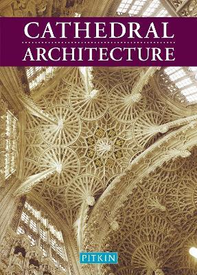 Cathedral Architecture - Briggs, Martin S., and Davis, Jenni (Volume editor)