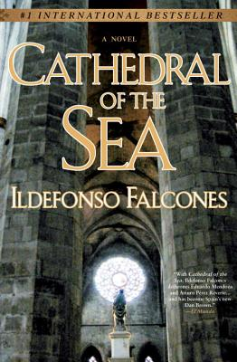 Cathedral of the Sea - Falcones, Ildefonso