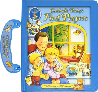 Catholic Baby's First Prayers - Regina Press Malhame & Company (Creator)