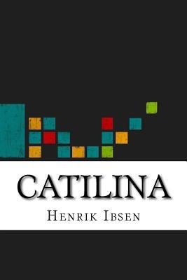 Catilina - Ibsen, Henrik