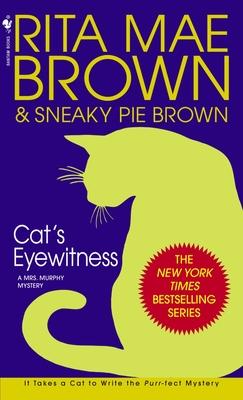 Cat's Eyewitness - Brown, Rita Mae, and Sneaky Pie Brown