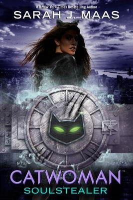 Catwoman: Soulstealer - Maas, Sarah J