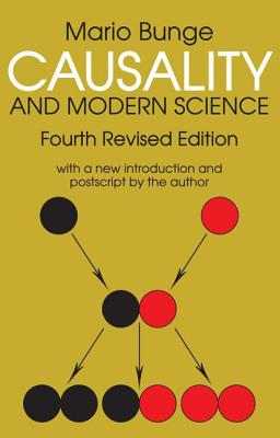 Causality and Modern Science - Bunge, Mario