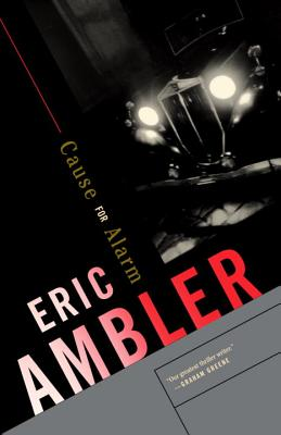 Cause for Alarm - Ambler, Eric