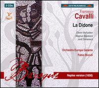 Cavalli: La Didone - Antonio Lozano (vocals); Claron McFadden (vocals); Donatella Lombardi (vocals); Fabio Biondi (violin);...