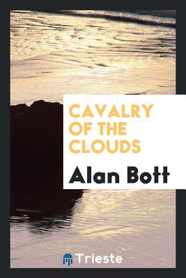 Cavalry of the Clouds - Bott, Alan