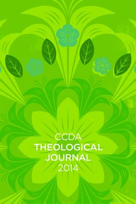 CCDA Theological Journal - Jehle, Chris (Editor), and Rah, Soong-Chan (Editor), and Wrencher, Brandon (Editor)