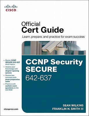 CCNP Security SECURE 642-637 Official Cert Guide - Wilkins, Sean