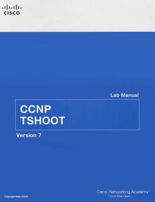CCNP Tshoot Lab Manual - Cisco Networking Academy